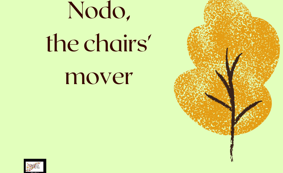Nodo, the chairs' mover